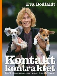 Kontaktkontraktet En bok om m�nniskans samspel med hunden - fr�n valp till vuxen (inbunden)