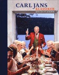 Carl Jans klassiker : mer �n en kokbok (h�ftad)