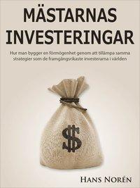 M�STARNAS INVESTERINGAR (e-bok)