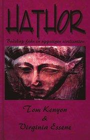 Hathor : budskap från en uppstigen civilisation