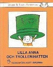 Lilla Anna och trollerihatten : barnbok med tecken f�r h�rande barn (kartonnage)