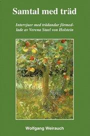 Samtal med träd : intervjuer med 33 trädandar