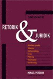Retorik och juridik : teori och metod