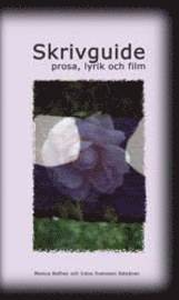 Skrivguide - prosa, lyrik och film (pocket)