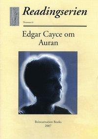 Edgar Cayce om Auran (h�ftad)