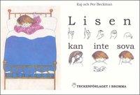Lisen kan inte sova - Barnbok med tecken f�r h�rande barn (inbunden)