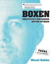 Boxen : kreativitet som skapar b�ttre aff�rer : tr�na dig till framg�ng (inbunden)