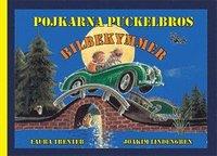 Pojkarna Puckelbros Bilbekymmer (ljudbok)