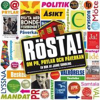 R�STA! Om PR, prylar och p�verkan (inbunden)