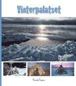 Vinterpalatset : nybyggarliv p� 80 grader Nord (pocket)