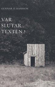 Var slutar texten? : tre essäer ett brev sex nedslag i 1800-talet