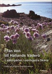 Från Ven till Hallands Väderö : din guide till naturpärlorna i nordvästra Skåne