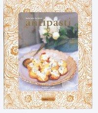 Antipasti : italienska f�rr�tter (inbunden)
