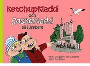 Ketchupkladd och Sockervadd på Liseberg