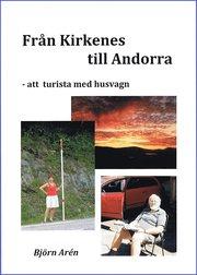 Från Kirkenes till Andorra – att turista med husvagn