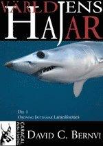 Världens Hajar Del 1 – Jättehajar Lamniformes