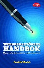 Webbredaktörens handbok : skapa värdefullt innehåll för webb och intranät