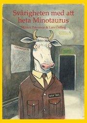 Svårigheten med att heta Minotaurus : en allvarstyngd bok
