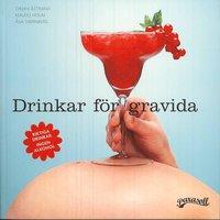 Drinkar f�r gravida (inbunden)