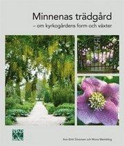 Minnenas trädgård : om kyrkogårdens form och växter