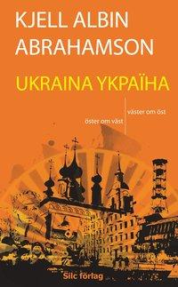 UKRAINA YKPA�HA - �ster om v�st, v�ster om �st (pocket)