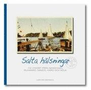 Salta hälsningar : 112 vykort från Sandhamn Runmarö Nämdö Harö och Möja