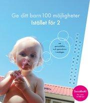 Ge ditt barn 100 möjligheter Istället för två! : om genusfällor och genuskrux i vardagen (häftad)