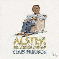 Alster - en stunds texter (mp3-bok)