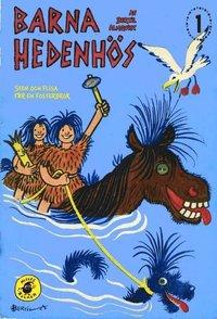 Barna Hedenh�s 1, Sten och Flisa f�r en fosterbror (inbunden)