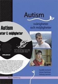 Autism : sv�righeter och m�jligheter (inkl DVD) (h�ftad)