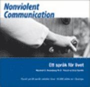Nonviolent Communication : ett spr�k f�r livet (h�ftad)