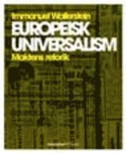 Europeisk universalism : maktens retorik (kartonnage)