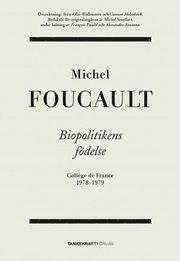 Biopolitikens födelse: Collège de France 1978-1979