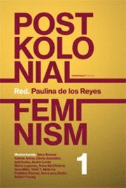 Postkolonial feminism: En introduktion. Del I (h�ftad)
