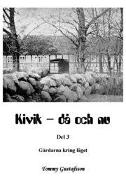 Kivik – då och nu; Gårdarna kring läget