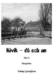 Kivik – då och nu; Skogsdala