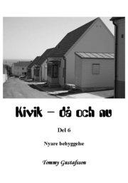 Kivik – då och nu; Nyare bebyggelse