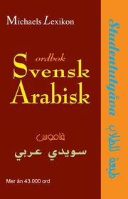 Svensk-arabisk ordbok : studentutgåva