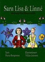 Sara Lisa och Linn� Ett �ventyr bland blommor och bin (h�ftad)