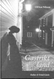 Gastrikt land : spökhistorier från Gävle Gästrikland och norra Uppland