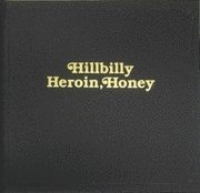 Hillbilly Heroin Honey