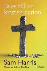 Brev till en kristen nation (inbunden)