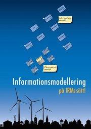 Informationsmodellering på IRMs sätt!