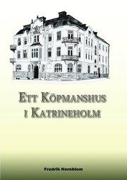 Ett köpmanshus i Katrineholm