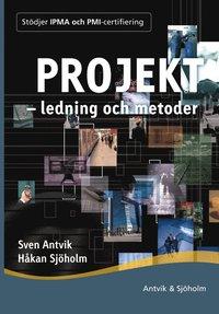 Projektledning och metoder (h�ftad)