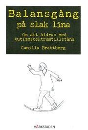 Balansgång på slak lina : om att åldras med autismspektrumtillstånd