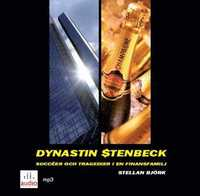 Dynastin Stenbeck : succ�er och tragedier i en finansfamilj (mp3-bok)