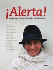 Alerta – reportage från ett Ecuador i förändring