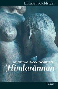 General von D�beln. Himlar�nnan (inbunden)