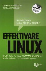 Effektivare Linux : kom ig�ng med kommandoraden (h�ftad)